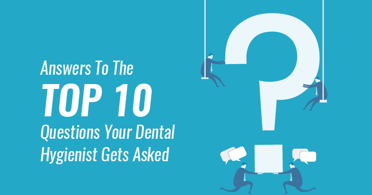 "Graphic of a question mark with the text ""Answers to the top 10 questions your dental hygienist gets asked"" in honor of dental hygiene month."